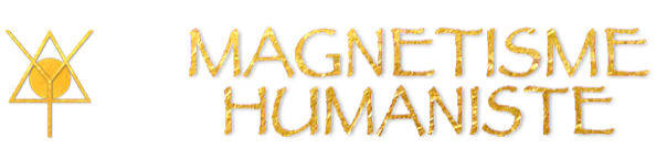Forum du Magnétisme Humaniste